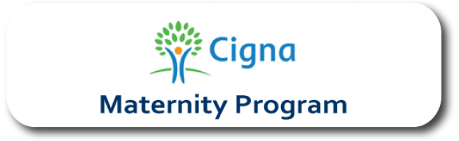 Maternity Program - Cigna Medical Plans