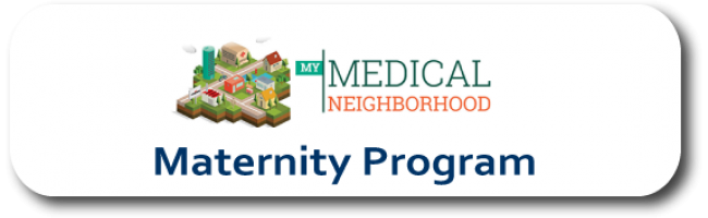 Maternity Program - My Medical Neighborhood Plan