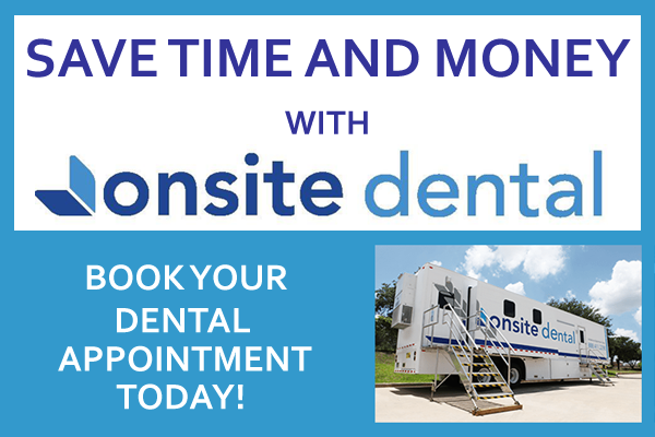 Save Time and Money with Onsite Dental